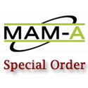 MAM-A Special Order