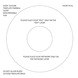 DVDR Outline Themplate Thermal Non Hub Printable